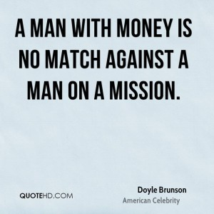 a-man-with-money-is-no-match-against-a-man-on