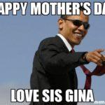 Tổng thống Obama chúc mừng Ngày của Mẹ