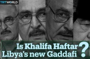 Libya: Loạn Tướng Khalifa Haftar – Con Bài Của Phương Tây và Á Rập Trong Trận Chiến Dành Tripoli