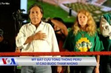 Mỹ bắt cựu Tổng thống Peru vì tham nhũng