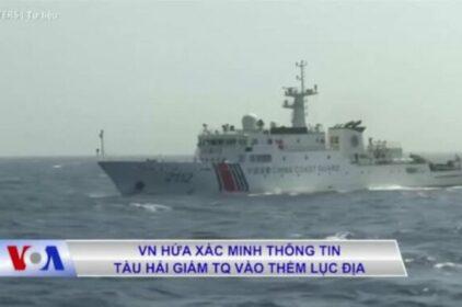 Viet Nam hứa xác minh thông tin tàu Trung Quốc vào thềm lục địa