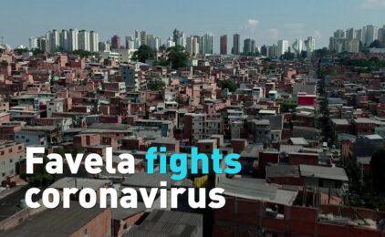 """Ba Tây: Cơn Dịch Covid 19 – Số Phận Người Nghèo Khổ """"Favelas"""