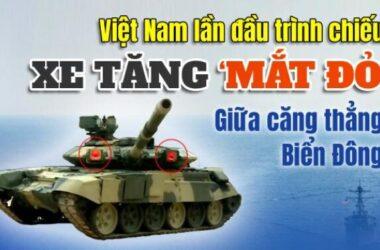 Việt Nam trình chiếu xe tăng 'mắt đỏ' giữa căng thẳng Biển Đông